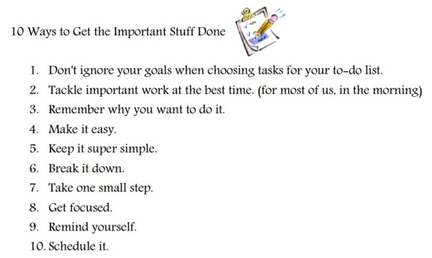 10 Ways to Get the Important Stuff Done